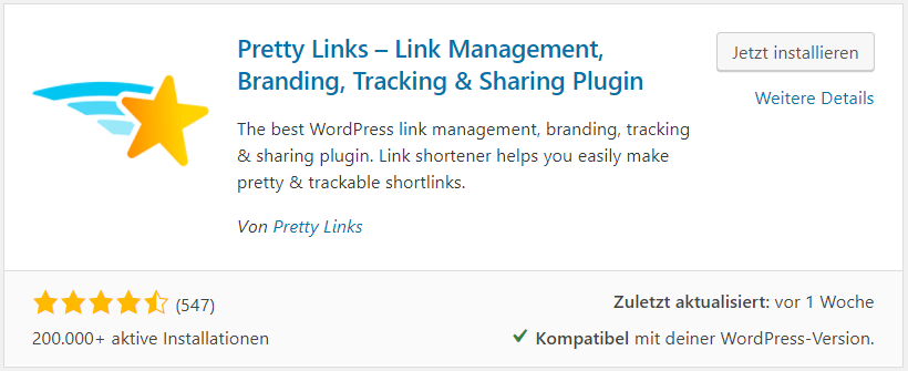 Pretty Links als WordPress Plugin installieren.